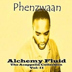 Alchemy Fluid – Vol: II - Phenzwaan by Phoenix James