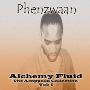Alchemy Fluid - Vol: l - Phenzwaan