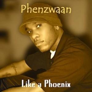 Like A Phoenix - Phenzwaan by Phoenix James