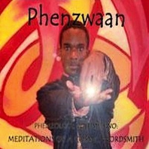 Meditations Of A Cosmic Wordsmith - Phenzwaan by Phoenix James