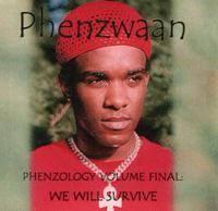 We Will Survive - Phenzwaan