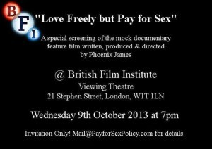 Love Freely but Pay for Sex - A Phoenix James Film - BFI Screening Flyer - Oct 2013
