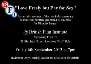 Love Freely but Pay for Sex - A Phoenix James Film - BFI Screening Flyer - Sep 2013