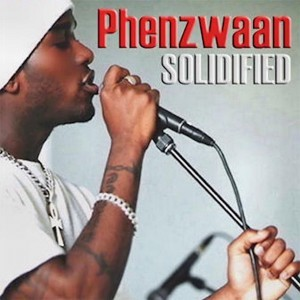 Phenzwaan - Solidified by Phoenix James