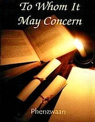 Phenzwaan - To Whom It May Concern - Book of Poetry - Spoken Word - Phoenix James