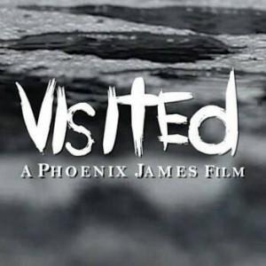 VISITED - A Phoenix James Film