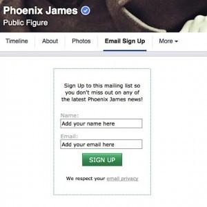 Phoenix James - Email Sign Up Form on Facebook