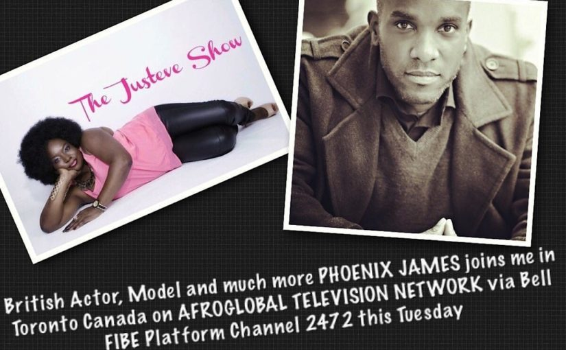 Phoenix James on the Justeve Show on Afroglobal TV Toronto, Canada