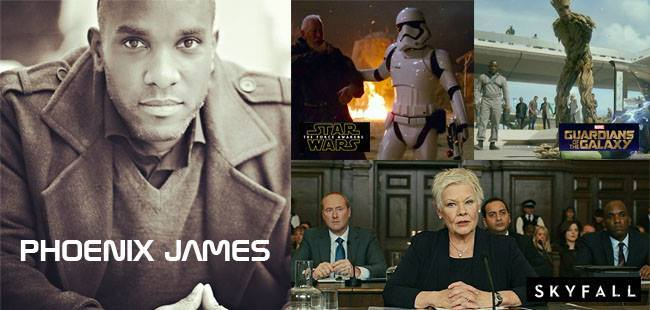 Actor Phoenix James appears in movies Star Wars The Force Awakens and James Bond Skyfall and Guardians of the Galaxy