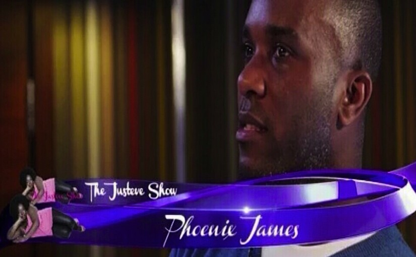 Watch Phoenix James on The Justeve Show on ABN TV Houston Texas